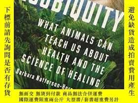 二手書博民逛書店Zoobiquity:罕見What Animals Can Teach Us About Health And T