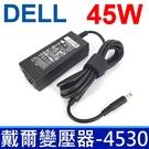DELL 高品質 45W 變壓器 3RG0T 450-18463 450-18466 4H6NV 44PV8 AA45NM131 CDF57 DA45NM131