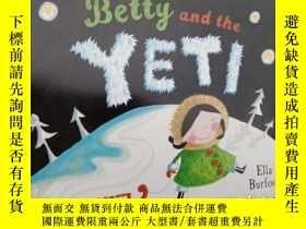二手書博民逛書店betty罕見and the yet..Y12498