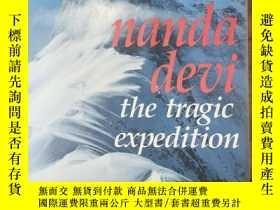 二手書博民逛書店Nanda罕見Devi: The Tragic ExpeditionY79867 John Roskelley