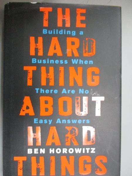 【書寶二手書T1/投資_QJX】The Hard Thing About Hard Things-Building a..._Horowitz