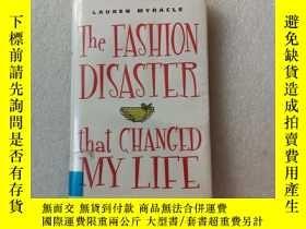 二手書博民逛書店The罕見Fashion Disaster that Changed My LifeY22264 Myracl
