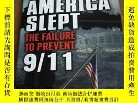 二手書博民逛書店Why罕見America Slept: The Failure to Prevent 9 11Y12800 G