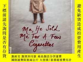 二手書博民逛書店MA,HE罕見SOLD ME FOR A FEW SY188112 MARTHA LONG 出版2007