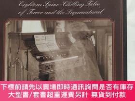 二手書博民逛書店Classic罕見Ghost Stories:Eighteen Spine-chilling tales of t