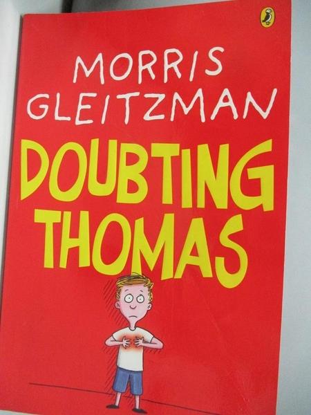 【書寶二手書T8/少年童書_ALJ】Doubting Thomas_Morris, Gleitzman