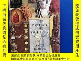 二手書博民逛書店THE罕見MYTH OF THE GODDESSY153720 ANNE BARING AND J