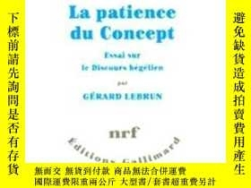 二手書博民逛書店La罕見Patience Du ConceptY255562 Gérard Lebrun Editions G