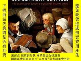 二手書博民逛書店The罕見Marketization of Employment