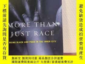 二手書博民逛書店More罕見than Just Race: Being Blac