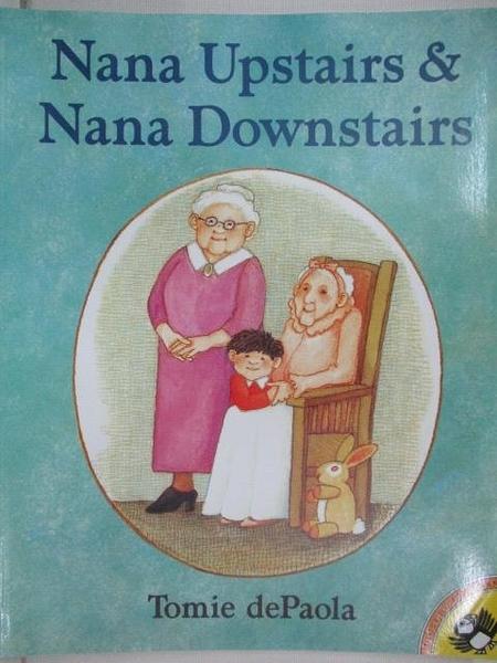 【書寶二手書T1/少年童書_DU1】Nana Upstairs & Nana Downstairs