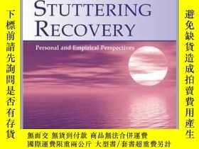 二手書博民逛書店Stuttering罕見Recovery: Personal and Empirical Perspectives