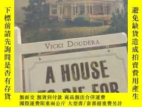 二手書博民逛書店A罕見House to Die for: A Darby Far