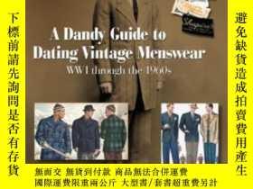 二手書博民逛書店A罕見Dandy Guide To Dating Vintage MenswearY255562 Sue Ni