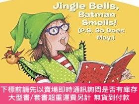 二手書博民逛書店Junie罕見B. 1st Grader Jingle Bells, Batman Smells!Y25517