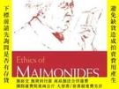 二手書博民逛書店Ethics罕見Of Maimonides (modern Jewish Philosophy And Relig