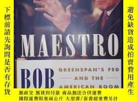 二手書博民逛書店Maestro:罕見Greenspan s Fed and th