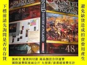二手書博民逛書店A罕見PAINTED HISTORY OF POLAND(8開精