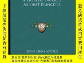 二手書博民逛書店A罕見Treatise On God As First PrincipleY256260 John Duns
