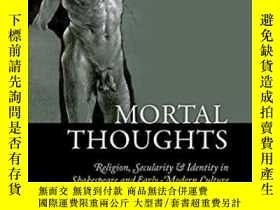 二手書博民逛書店Mortal罕見ThoughtsY364682 Brian B. Cummings Oxford Univer