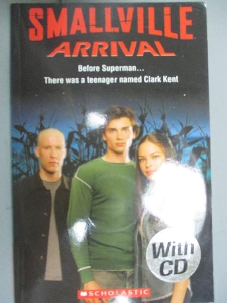 【書寶二手書T3/原文小說_NGC】Smallville Arrival with CD_Scholastic
