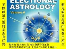 二手書博民逛書店The罕見Only Way To Learn About Horary And Electional Astrol