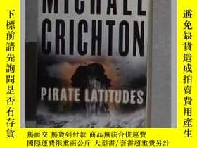 二手書博民逛書店英文原版罕見Pirate Latitudes by Michae