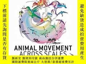 二手書博民逛書店Animal罕見Movement Across ScalesY2
