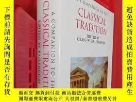 二手書博民逛書店【罕見】A Companion to the Classical TraditionY27248 Craig