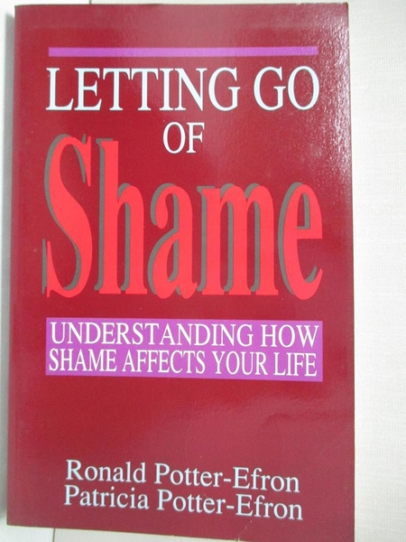 【書寶二手書T1/心理_ITU】Letting Go of Shame_Potter-Efron