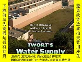 二手書博民逛書店Water罕見Supply Sixth Edition-供水第六版Y436638 Ratnayaka; Don