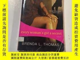 二手書博民逛書店every罕見woman s got a secretY241290 BRENDA L. THOMAS AFR
