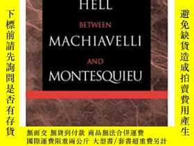 二手書博民逛書店The罕見Dialogue In Hell Between Machiavelli And Montesquieu