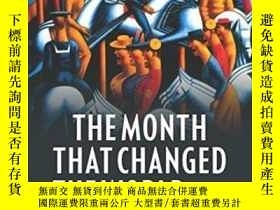 二手書博民逛書店The罕見Month That Changed The Worl