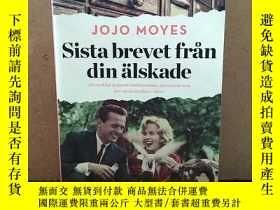 二手書博民逛書店Sista罕見Brevet Från Din Älskade 【瑞典語原版】Y269331 Jojo Moye