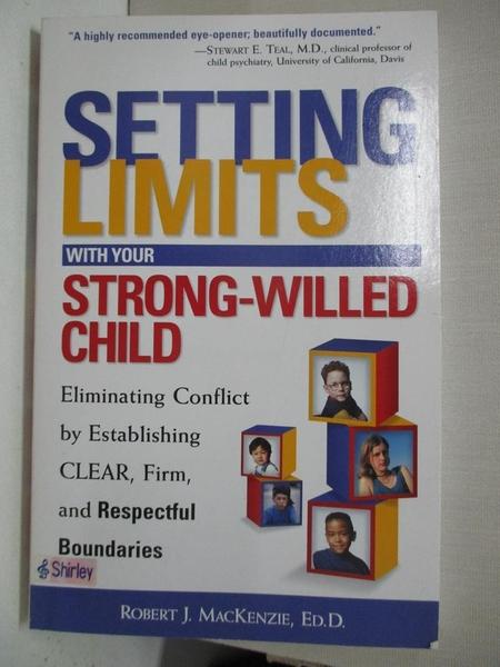 【書寶二手書T1/家庭_AX8】Setting Limits With...-Willed Child-Elimi..._Mac Kenzie