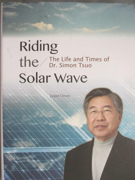 【書寶二手書T6/傳記_XDV】Riding the Solar Wave:The Life and Times of