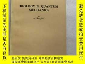 二手書博民逛書店Biology罕見&Quantum Mechanics 生物學和