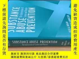 二手書博民逛書店Substance罕見Abuse Prevention: The Intersection of Science