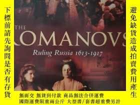 二手書博民逛書店The罕見Romanovs: ruling Russia 1613-1917Y230403 Lindsey H