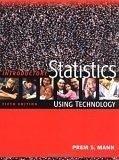 二手書博民逛書店 《Introductory Statistics: Using Technology》 R2Y ISBN:0471473243│Mann