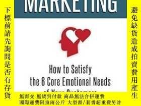 二手書博民逛書店Empathetic罕見Marketing: How To Satisfy The 6 Core Emotiona