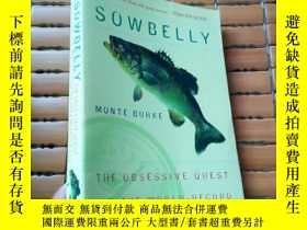 二手書博民逛書店Sowbelly:罕見The Obsessive Quest f