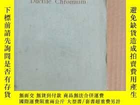 二手書博民逛書店ductile罕見chromium(P1051)Y173412