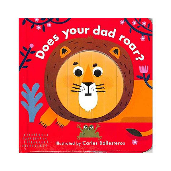 Little Faces:Does Your Dad Roar? 變臉操作書:動物叫聲篇