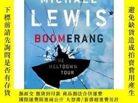 二手書博民逛書店Boomerang:The罕見Meltdown TourY449926 Michael Lewis(邁克爾·劉