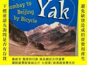 二手書博民逛書店Yakity罕見Yak:Bombay to Beijing by