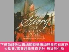 二手書博民逛書店One罕見Gallant Rush: Robert Gould Shaw and His Brave Black