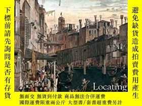 二手書博民逛書店Locating罕見Renaissance Art (Renai