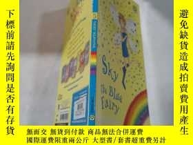 二手書博民逛書店sky罕見the blue fairy:藍天仙女Y212829